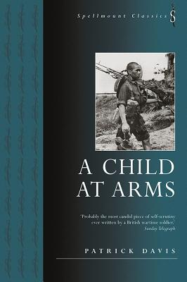 A Child at Arms - Davis, Patrick