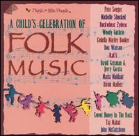 A Children's Celebration of Folk Music - Various Artists