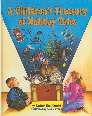 A Children's Treasury of Holiday Tales - Van Handel, Esther