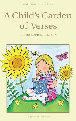 A Child's Garden of Verses - Stevenson, Robert Louis