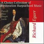 A Choice Collection of Restoration Harpsichord Music