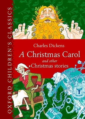 A Christmas Carol and Other Christmas Stories - Dickens, Charles