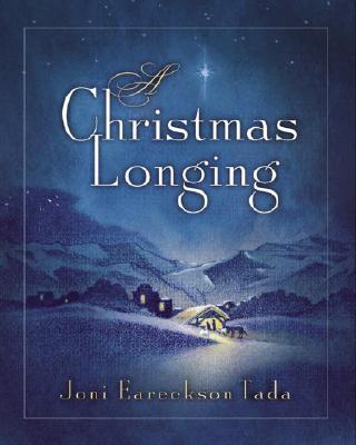 A Christmas Longing - Tada, Joni Eareckson