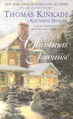 A Christmas Promise - Kinkade, Thomas, Dr., and Spencer, Katherine