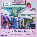 A Clockwork Operetta