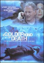 A Colder Kind of Death - Brad Turner