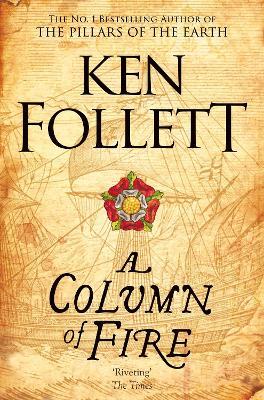 A Column of Fire - Follett, Ken
