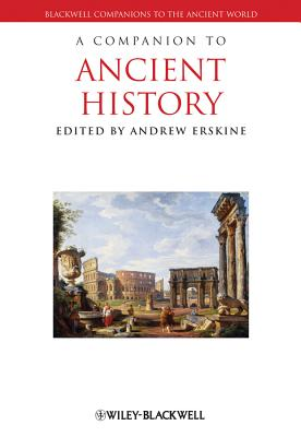 A Companion to Ancient History - Erskine, Andrew (Editor)
