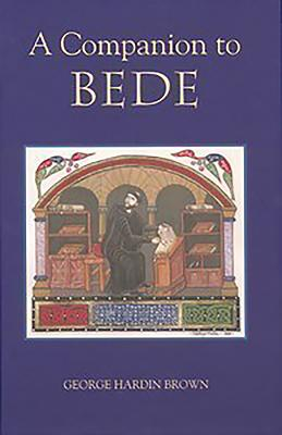 A Companion to Bede - Brown, George Hardin