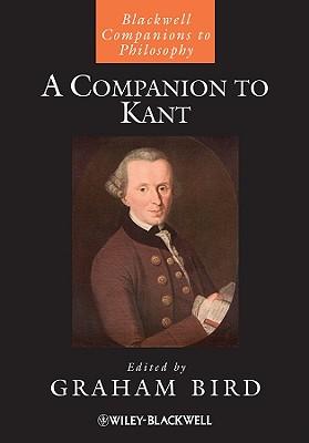 A Companion to Kant - Bird, Graham (Editor)