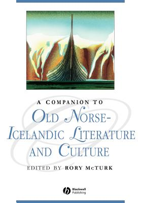 A Companion to Old Norse-Icelandic Literature and Culture - McTurk, Rory (Editor)