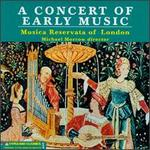 A Concert Of Early Music - Musica Reservata; Musica Reservata (vocals)
