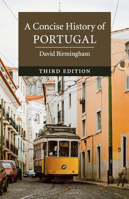 A Concise History of Portugal - Birmingham, David