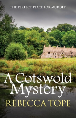 A Cotswold Mystery - Tope, Rebecca