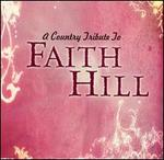 A Country Tribute to Faith Hill