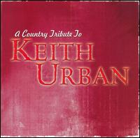 A Country Tribute to Keith Urban - Various Artists