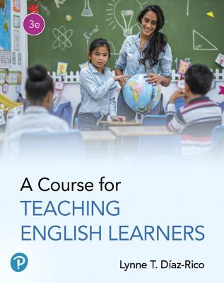 A Course for Teaching English Learners - Diaz-Rico, Lynne