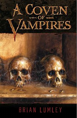 A Coven of Vampires - Lumley, Brian