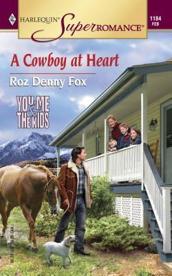 A Cowboy at Heart - Fox, Roz Denny, and Denny, Roz