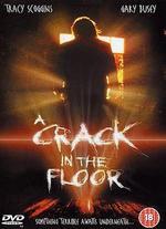 A Crack in the Floor - Sean Stanek