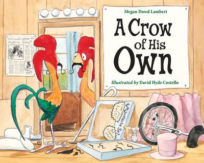 A Crow of His Own - Lambert, Megan Dowd