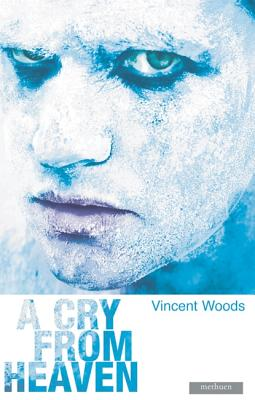 A Cry from Heaven - Woods, Vincent