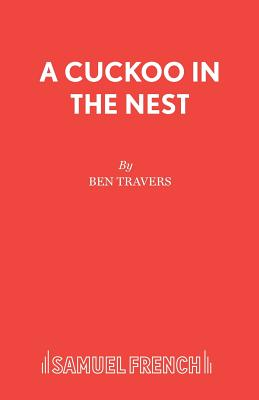 A Cuckoo in the Nest - Travers, Ben
