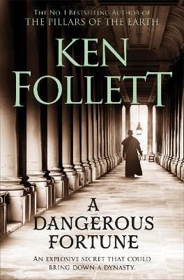 A Dangerous Fortune - Follett, Ken