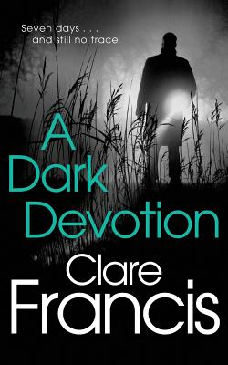 A Dark Devotion - Francis, Clare