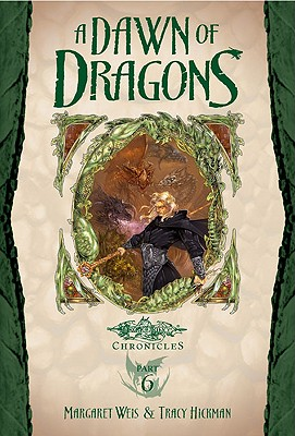 A Dawn of Dragons - Weis, Margaret, and Hickman, Tracy
