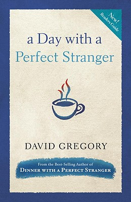 A Day with a Perfect Stranger - Gregory, David