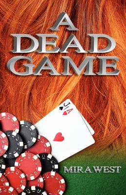 A Dead Game - West, Mira