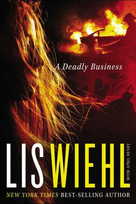 A Deadly Business - Wiehl, Lis