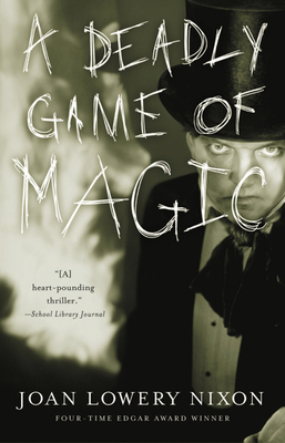 A Deadly Game of Magic - Nixon, Joan Lowery