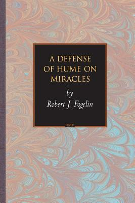 A Defense of Hume on Miracles - Fogelin, Robert J