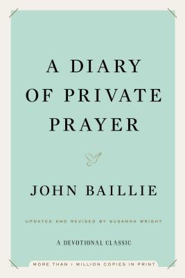 A Diary of Private Prayer - Baillie, John