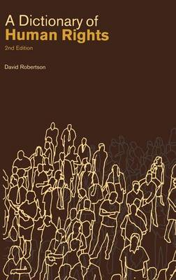 A Dictionary of Human Rights - Robertson, David, and Robertson, David (Editor)