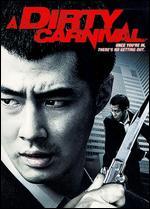 A Dirty Carnival - Yoo Ha