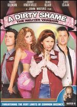 A Dirty Shame - The Neuter Verison [WS]