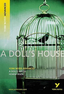 A Doll's House: York Notes Advanced - Ibsen, Henrik