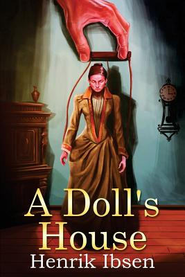 A Doll's House - Sharp, R Farquharson (Translated by), and Ibsen, Henrik