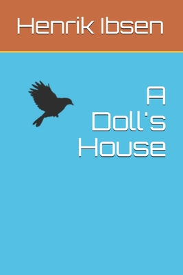 A Doll's House - Sharp, Robert Farquharson (Translated by), and Ibsen, Henrik