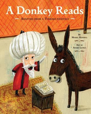 A Donkey Reads - Mandell, Muriel