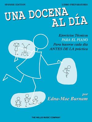A Dozen a Day Preparatory Book - Spanish Edition - Burnam, Edna Mae