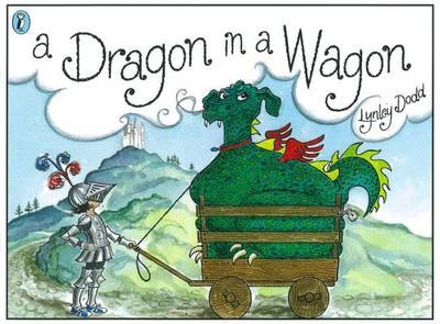 A Dragon in a Wagon - Dodd, Lynley
