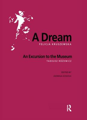 A Dream - Kruszewska, Felicja, and Kosicka, Jadwiga (Editor)