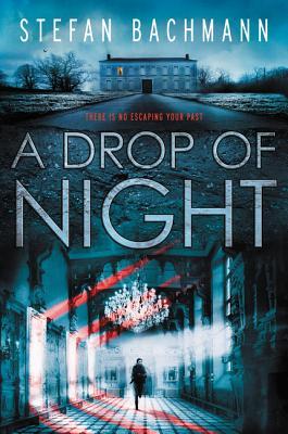 A Drop of Night - Bachmann, Stefan