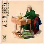 A.-E.-M. Grétry: Portrait musical