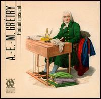 A.-E.-M. Grétry: Portrait musical - Bernadette Degelin (vocals); Bernard Woltèche (cello); Bruce Brewer (vocals); Caroline Bayet (violin);...