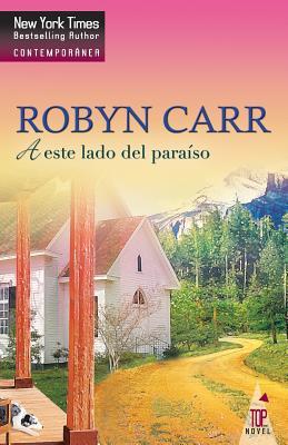 A Este Lado del Paraiso - Carr, Robyn